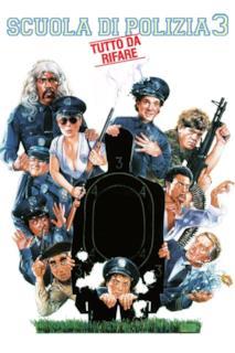Poster Scuola di polizia 3: Tutto da rifare