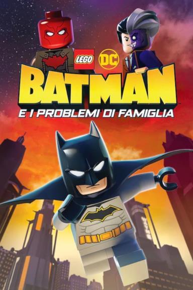 Poster LEGO DC Batman e i problemi di famiglia