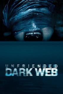 Poster Unfriended - Dark Web