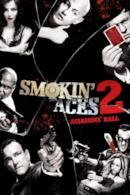 Poster Smokin' Aces 2: Assassins' Ball