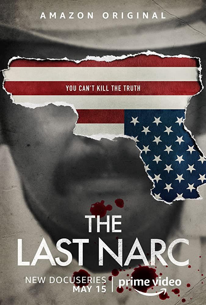 Il poster di The Last Narc