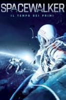 Poster Spacewalker - Il tempo dei primi