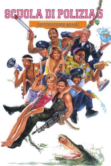 Poster Scuola di polizia 5: Destinazione Miami