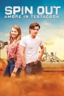 Poster Spin Out - Amore in testacoda