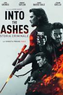 Poster Into the Ashes - Storia criminale
