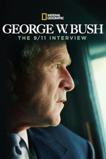 Poster George W. Bush: The 9/11 Interview