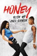 Poster Honey: Rise Up and Dance