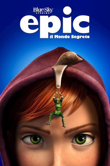 Poster Epic - Il mondo segreto