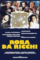 Poster Roba da ricchi