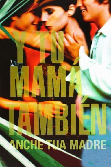 Poster Y tu mamá también - Anche tua madre