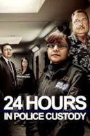 Poster 24 Hours In Police Custody
