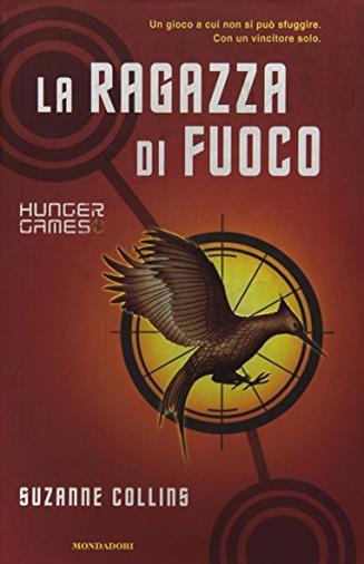 Hunger Games, La ragazza di fuoco: il secondo volume