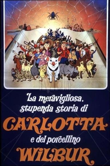 Poster La meravigliosa, stupenda storia di Carlotta e del porcellino Wilbur