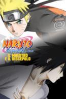 Poster Naruto Shippuden il film: Il maestro e il discepolo