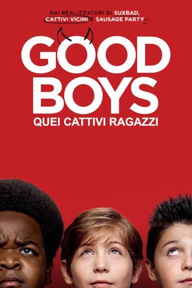 Poster Good Boys - Quei cattivi ragazzi
