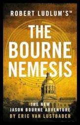 Robert Ludlum'sTM The Bourne Nemesis (Jason Bourne)