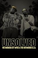 Poster Unsolved: The Murders of Tupac and The Notorious B.I.G.