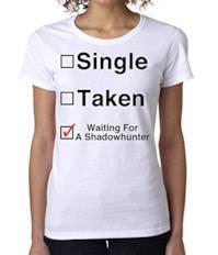 "T-Shirt ""Waiting for a Shadowhunter"""