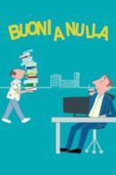 Poster Buoni a nulla