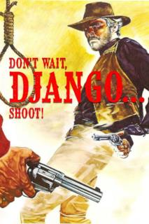 Poster Non aspettare Django, spara