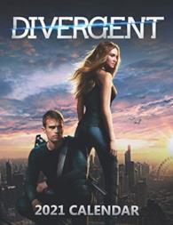 Divergent 2021 Calendar: Calendar 2021-12 Monthly Calendar Planner Jan 2021 - Dec 2021