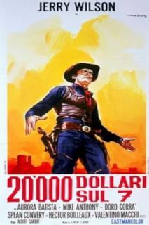 Poster 20.000 dollari sul 7