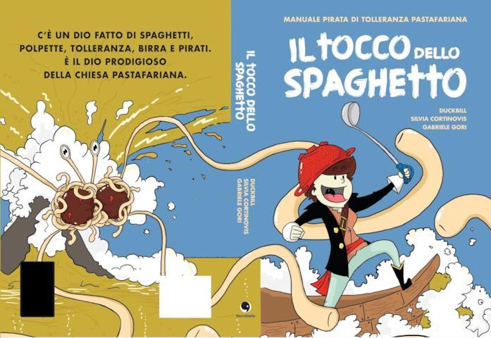 Il tocco dello spaghetto, fumetto della Chiesa Pastafariana italiana