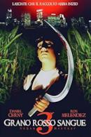 Poster Grano rosso sangue III: Urban Harvest