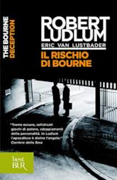 Il rischio di Bourne: Jason Bourne vol. 7 (Serie Jason Bourne)