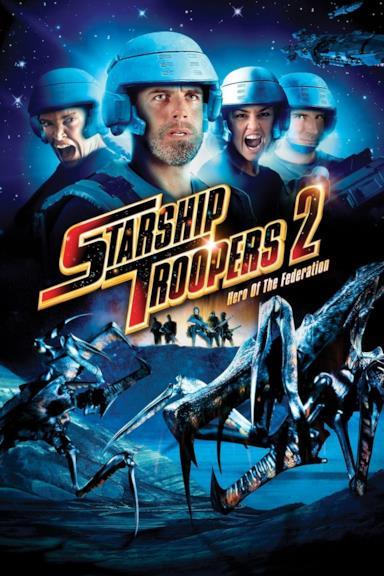 Poster Starship Troopers 2 - Eroi della Federazione