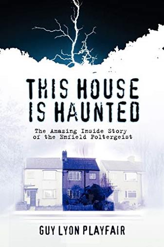 This House Is Haunted di Guy Lyon Playfair