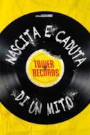 Poster Tower records : nascita e caduta di un mito