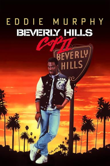 Poster Beverly Hills Cop II - Un piedipiatti a Beverly Hills II