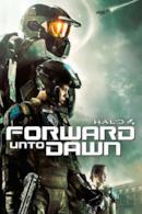Poster Halo 4 - Forward Unto Dawn