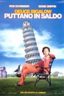 Poster Deuce Bigalow - Puttano in saldo
