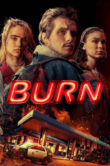 Poster Burn - Una notte d'inferno