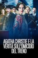 Poster Agatha e la verità sull'omicidio del treno
