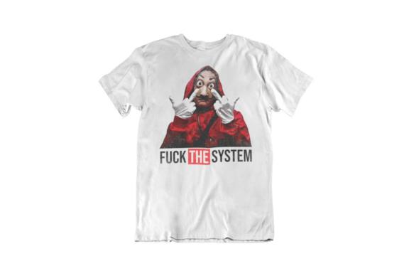 T-shirt Fuck The System ispirata a La Casa Di Carta