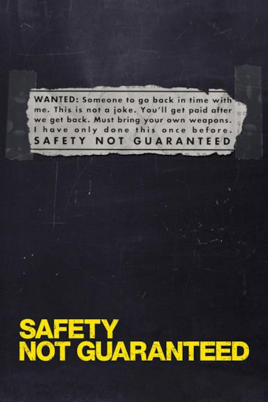 Poster Safety Not Guaranteed