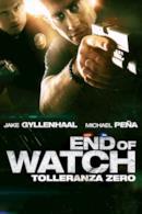 Poster End of Watch - Tolleranza zero