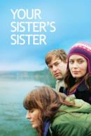 Poster Your Sister's Sister