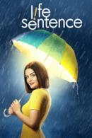 Poster Life Sentence