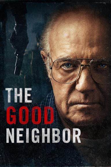 Poster The Good Neighbor