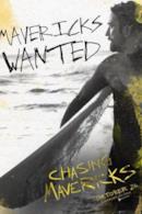 Poster Chasing Mavericks - Sulla cresta dell'onda