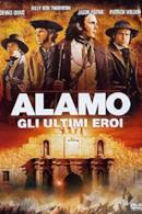 Poster Alamo - Gli ultimi eroi