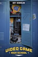 Poster Video Game High School