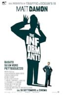 Poster The Informant!