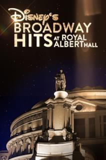 Poster Disney's Broadway Hits at London's Royal Albert Hall
