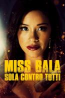 Poster Miss Bala - Sola contro tutti