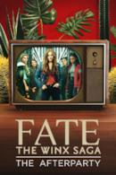 Poster Fate: The Winx Saga - The Afterparty